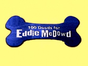 100_deeds_for_eddie_mcdowd-show