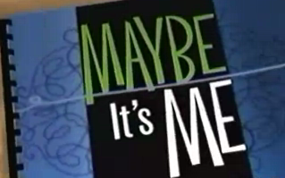Maybe_It_s_Me_intertitle
