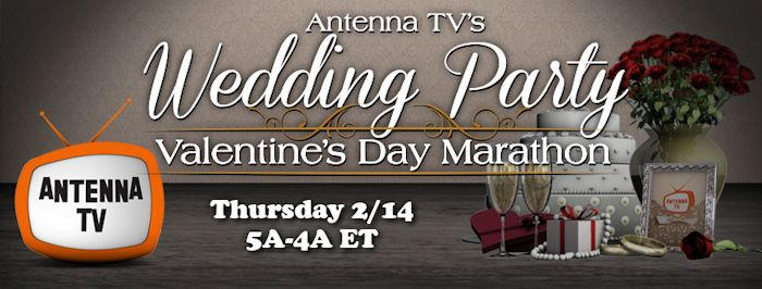 Antenna TV Wedding Party Marathon