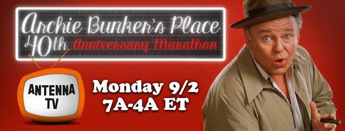 Archie Bunker's Place 40th Anniversary Marathon