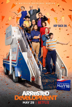 Arrested Development Season 5 Poster