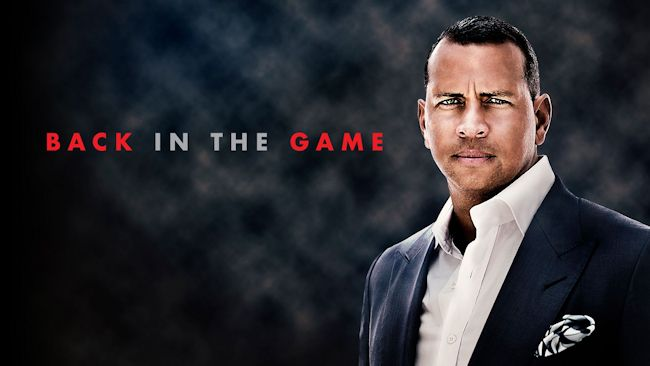 Back in the Game - Alex Rodriguez