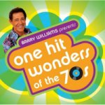 Barry Williams Presents: One-Year Wonders of the 70s