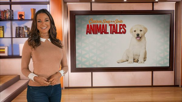 Chicken Soup for the Soul's Animal Tales hosted by Eva LaRue