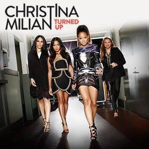 Christina Milian - Turned Up