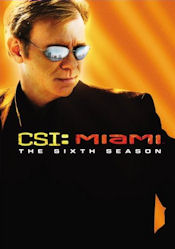 C.S.I.: Miami - The Sixth Season