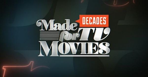 Decades Network Celebrates Made for TV Movies