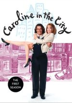 Caroline in the City - The First Season