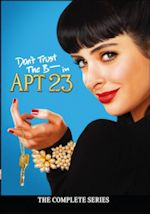 Don't Trust the B---- in Apartment 23 - The Complete Series