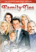 Family Ties - The Seventh and Final Season