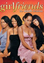 Girlfriends - Season 6