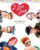 I Love Lucy - Colorized Collection