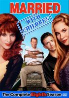 Married with Children - The Complete Eighth Season