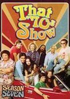 That '70s Show - Season Seven (Mill Creek)