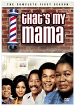 That's My Mama - The Complete First Season