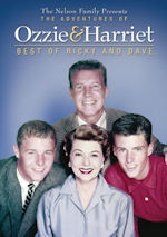 The Adventures of Ozzie & Harriet - Best of Ricky and Dave