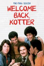 Welcome Back, Kotter - The Final (Fourth) Season