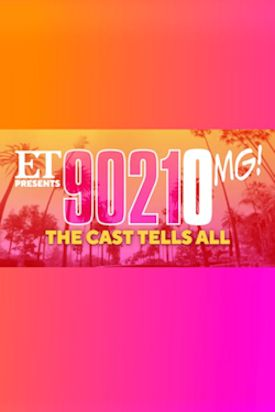 ET Presents... 9021OMG! The Cast Tells All