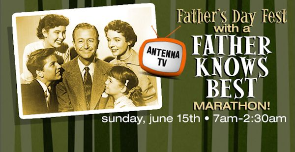 Father's Day Father Knows Best Marathon