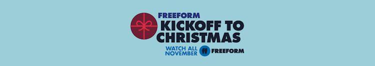 Freeform's Kickoff to Christmas