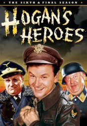 Hogan's Heroes - The Complete Sixth & Final Season