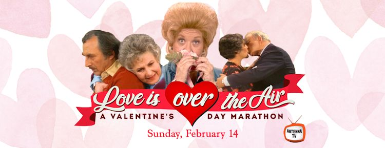 Love is In - and Over - the Air Valentine's Day Marathon