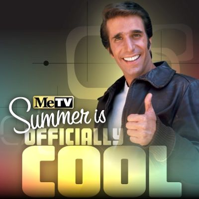 MeTV Summer Is Officially Cool