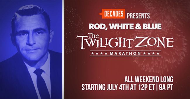Rod, White & Blue: A Twilight Zone Celebration