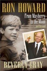 Ron Howard: From Mayberry to the Moon� and Beyond