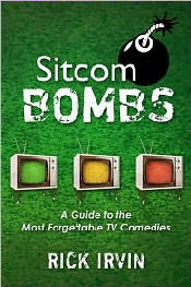 Sitcom Bombs: A Guide to the Most Forgettable TV Comedies
