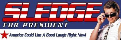 Sledge For President