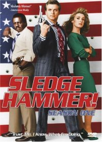 Sledge Hammer - Season One