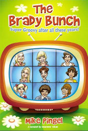 The Brady Bunch: Super Groovy After All These Years!