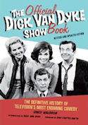 The Official Dick Van Dyke Show Book (Revised and Updated Edition)