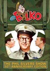 The Phil Silvers Show (aka Sgt. Bilko) - The 50th Anniversary Edition