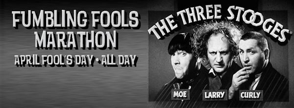 Fumbling Fools: The Three Stooges Marathon