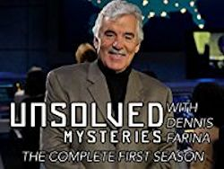 Unsolved Mysteries with Dennis Farina Episodes