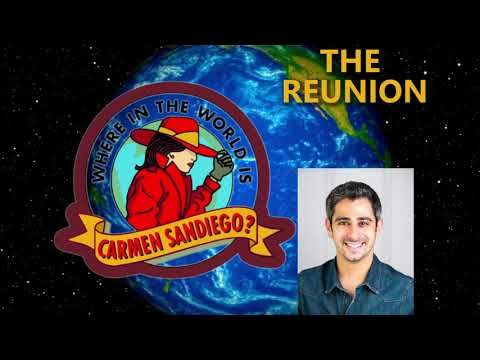 Where in the World is Carmen Sandiego? The Reunion