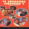 TV Superstars Scrapbook 3